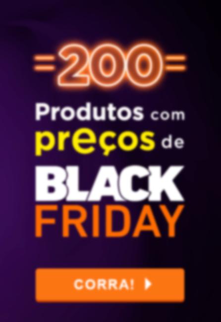 Produtos com preço de Black