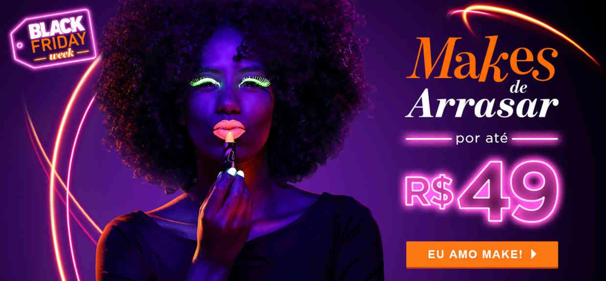 Maquiagem: Makes de arrasar até R$49 BLACKWEEK