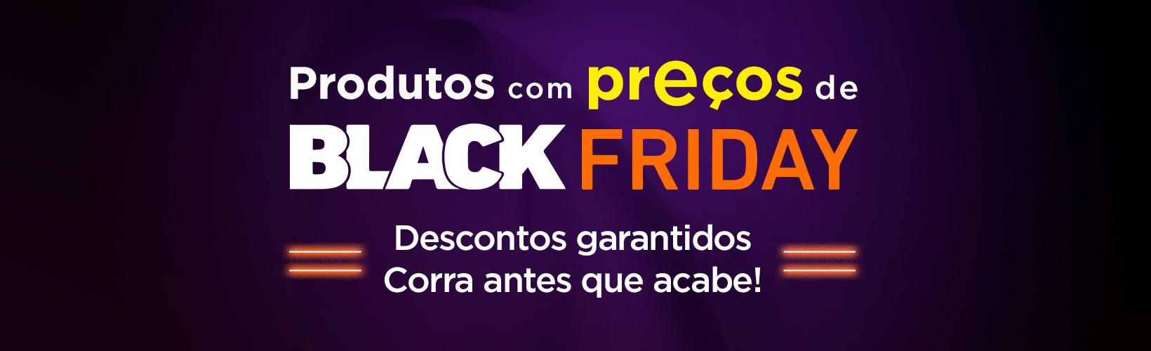 Produtos com Preço de Black Friday